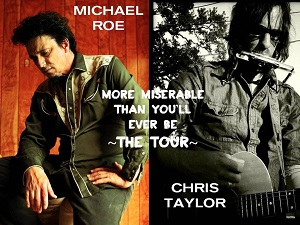 Michael Roe and Chris Taylor